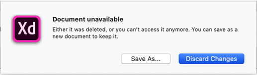 Document Unavailable: Either it was deleted, or you can't access it anymore. You can save as a new document to keep it. [Save As...] [Discard Changes]