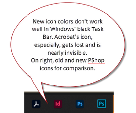 New icons for Adobe programs don't work well enough in Window's task bar.