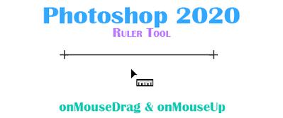 photoshop ruler tool (onDrag + onUp).png