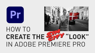 How to make sin city look premiere pro tutorial A.jpg
