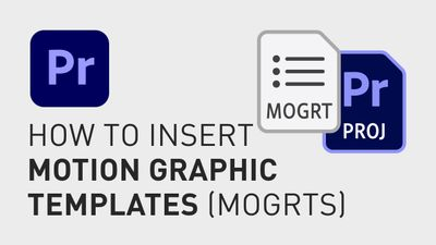 How to insert motion graphic templates A.jpg