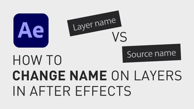 How to change name on layers in after effects A.jpg