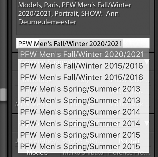 """When I type in """"PFW Men's"""" I get all of these suggestions, it's not EVERY season however.  It's only some, but my most recent keyword shows up as an option."""