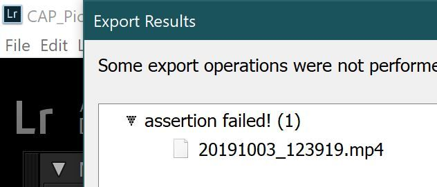 """Error """"Assertion Failed"""" when I assumed I could sort videos in lightroom and copy them to a different drive"""